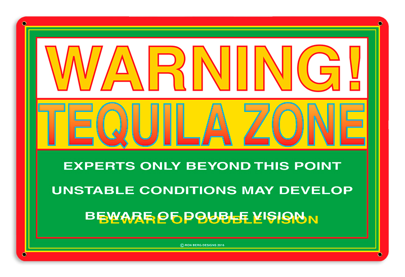 Tequila Zone Vintage Sign