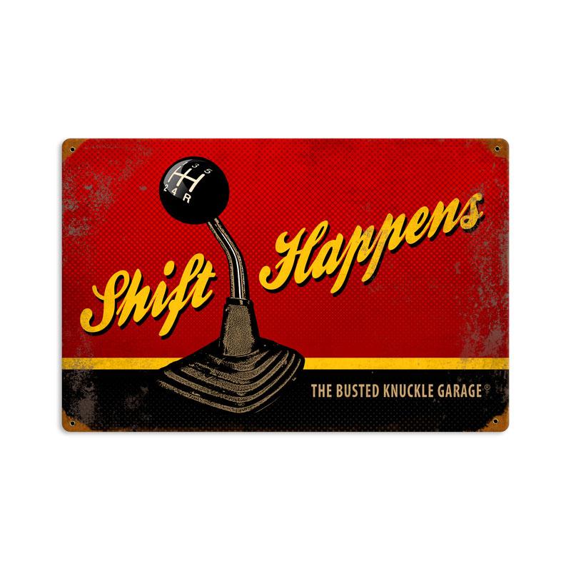 Shift Happens Vintage Sign