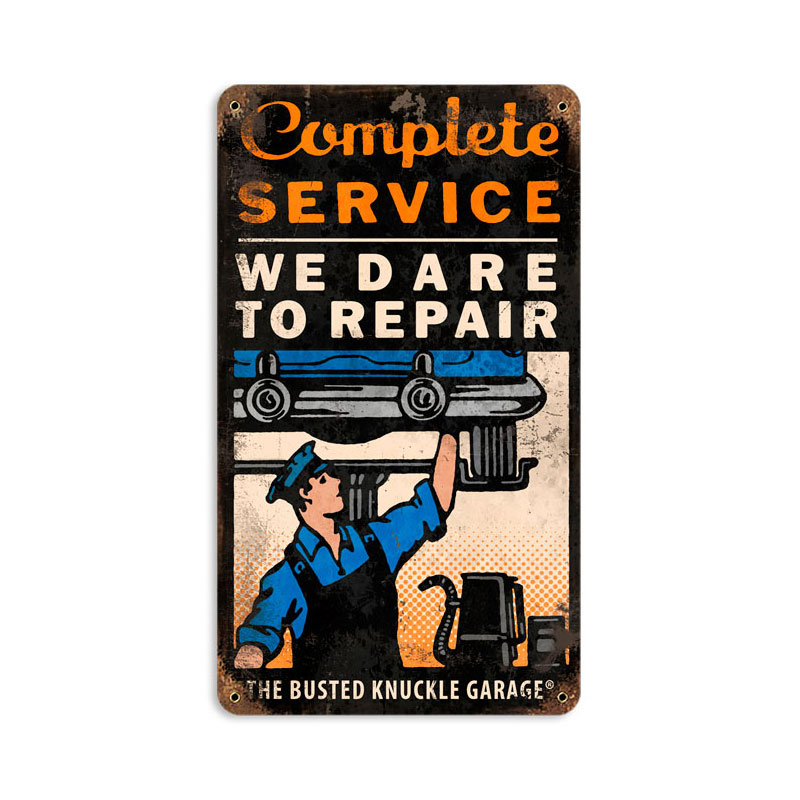 Dare To Repair Vintage Sign