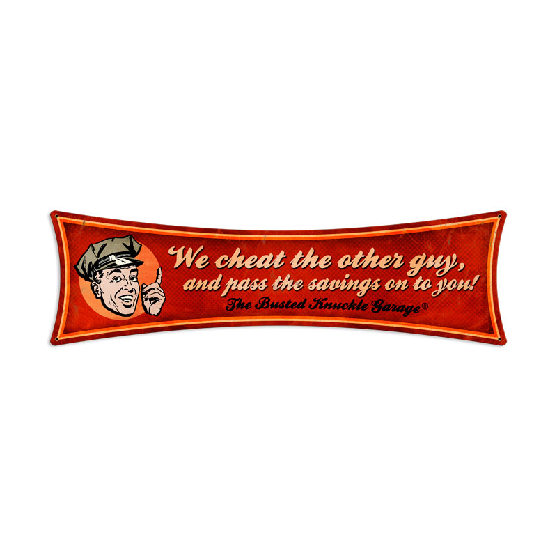 We Cheat The Other Guy Vintage Sign