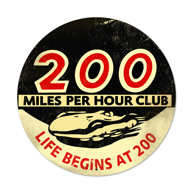 200 Mph Vintage Sign