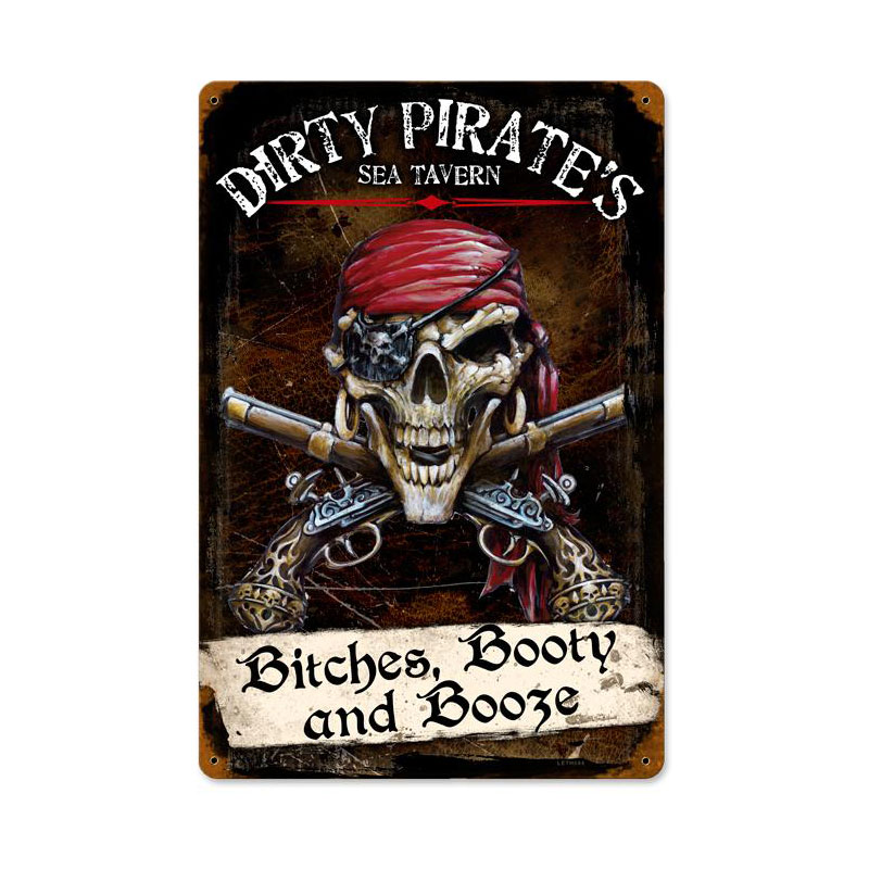 Dirty Pirates Vintage Sign