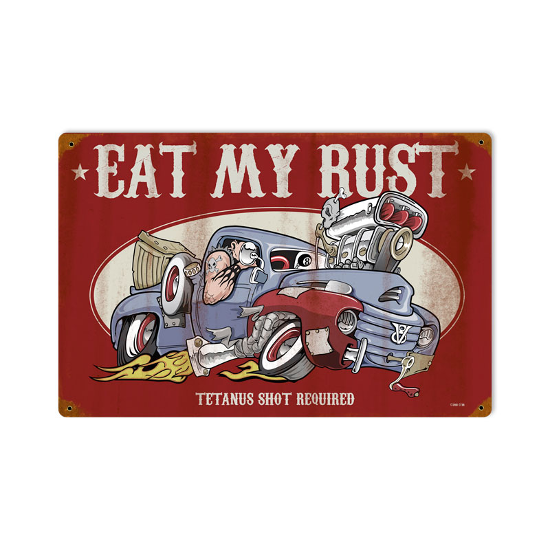 Eat My Rust Vintage Sign