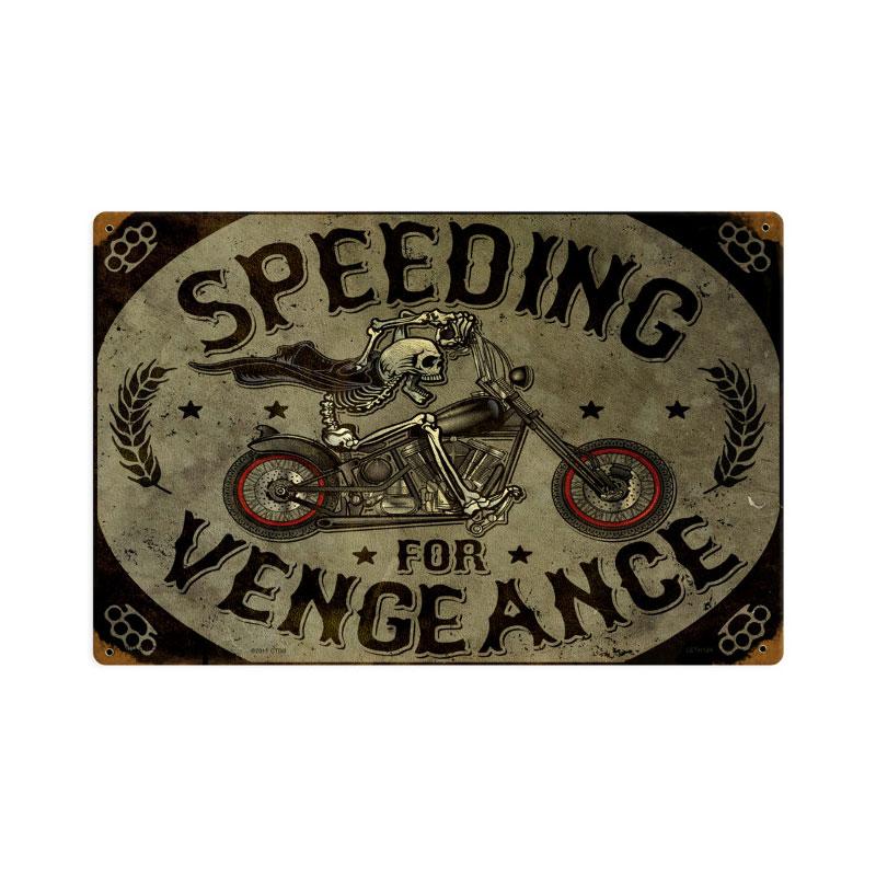 Speeding Vengance Vintage Sign