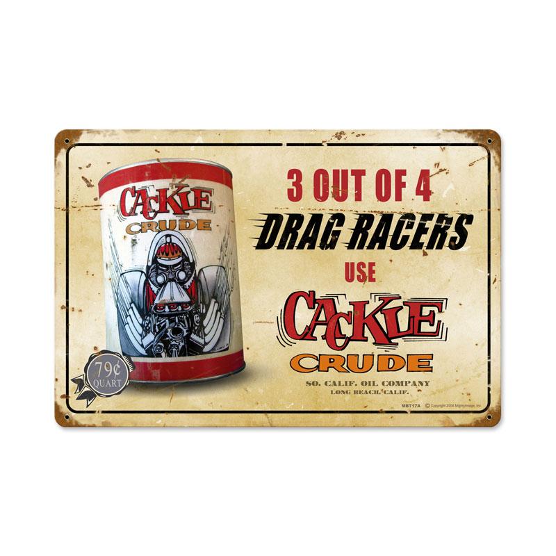 Cackle Crude Vintage Sign
