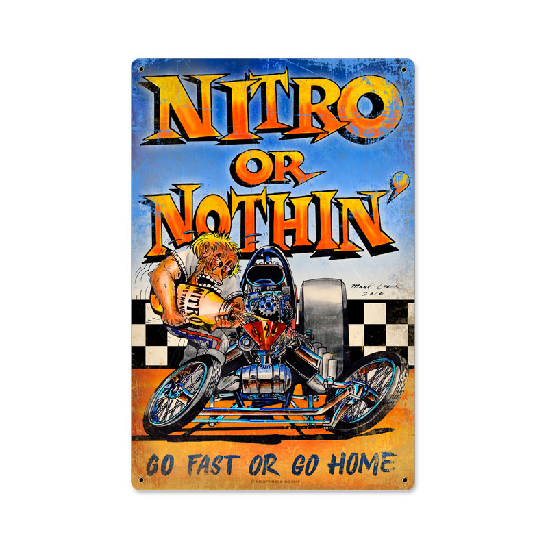 Nitro Or Nothing Vintage Sign