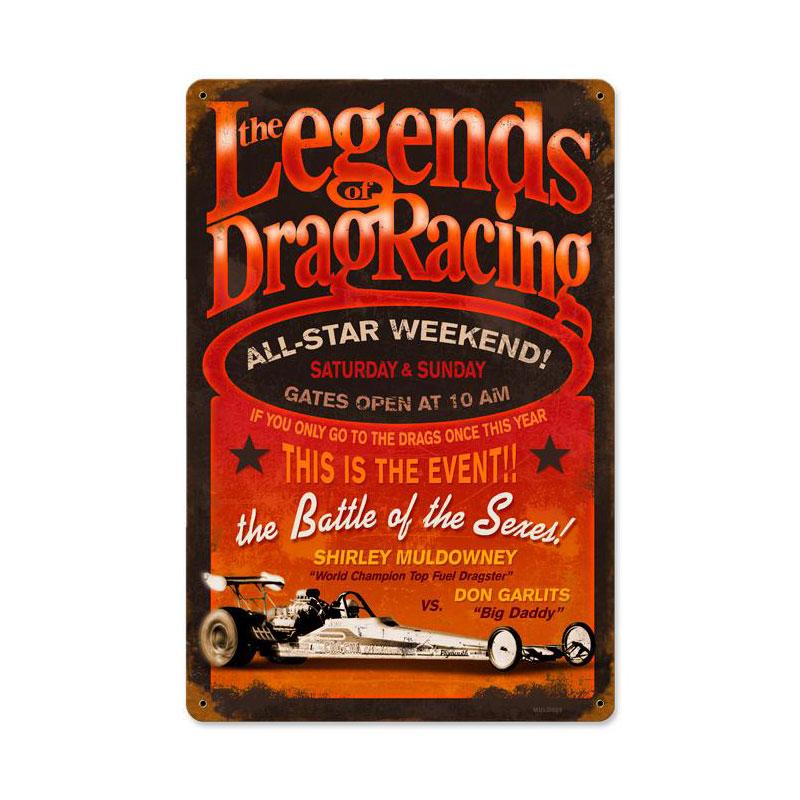 Legends Drag Vintage Sign