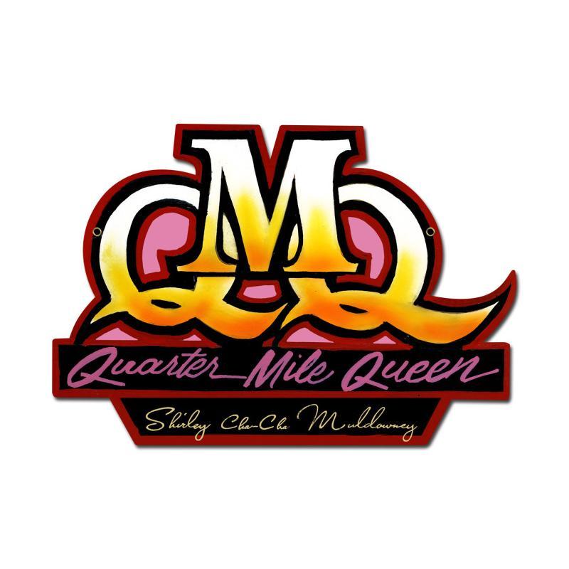 Quarter Mile Queen Vintage Sign