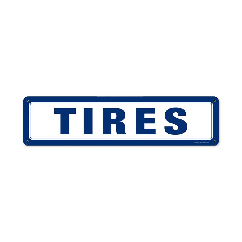 Tires Vintage Sign